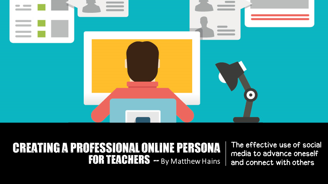 Creating a professional online persona for teachers