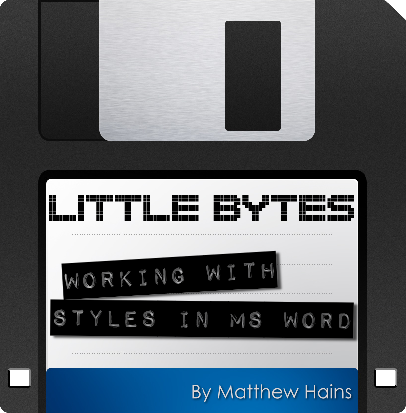 Little Bytes : Using Styles in MS Word